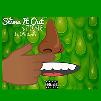 Slime It Out