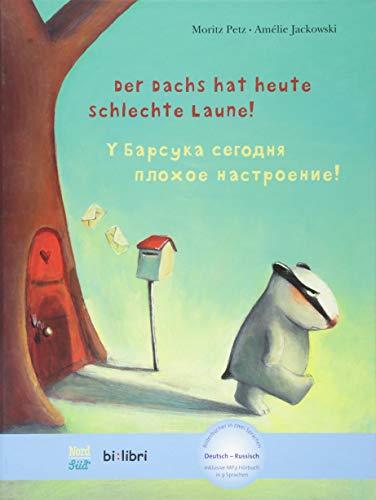 Der Dachs hat heute schlechte Laune!: Kinderbuch Deutsch-Russisch mit MP3-Hörbuch als Download