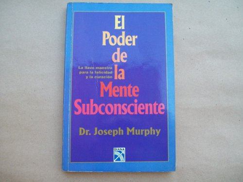 Download El Poder De La Mente Subconsciente/The Power of the Subconscious Mind 9681332121