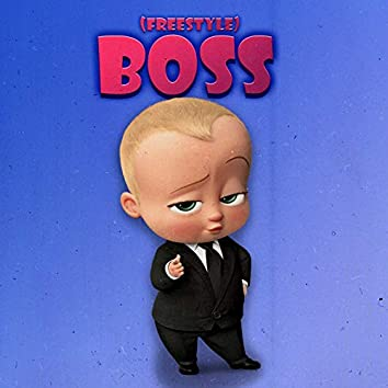 Boss (Freestyle)