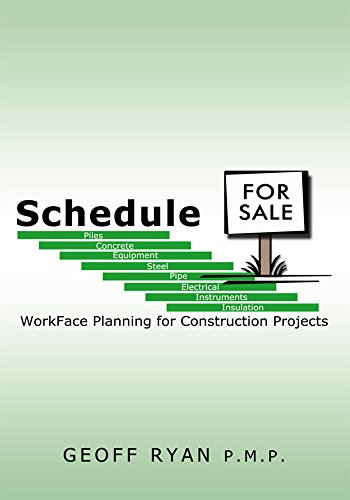 Schedule for Sale: Workface Planning for Construction Projects (English Edition)