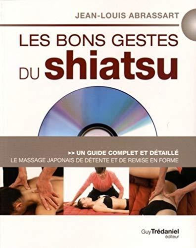 Les bons gestes du shiatsu + DVD
