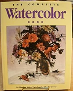The Complete Watercolor Book