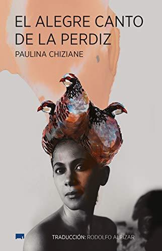 El alegre canto de la perdiz de Paulina Chiziane