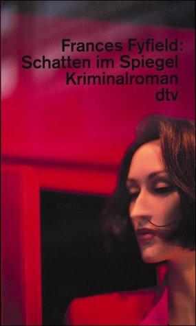 Schatten im Spiegel: Kriminalroman (dtv Literatur)