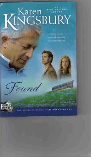 Found (Firstborn Series-Baxter 2, Book 3)