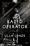 Image of The Radio Operator: A Novel
