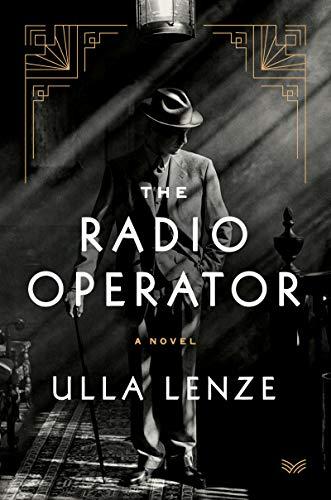 The Radio Operator: A Novel