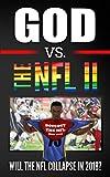 God vs. The NFL II (English Edition)