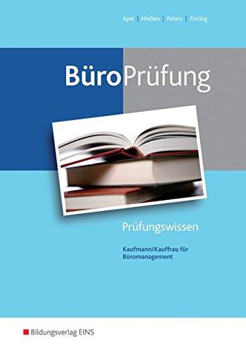 BüroWelt: BüroPrüfung: Kaufmann/Kauffrau für Büromanagement: Prüfungsvorbereitung
