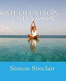 Meditation and Yoga by [Simon Sinclair]