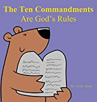 The Ten Commandments are God's Rules