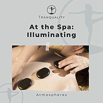 At the Spa: Illuminating Atmospheres