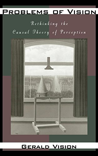 Problems of Vision: Rethinking the Causal Theory of Perception