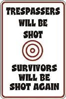 壁の看板は警告サインの装飾、庭のフェンスのガレージの侵入者は生存者が再び撃たれる、ティンサインのヴィンテージの壁の装飾カフェバーパブホームビールの装飾工芸品レトロなヴィンテージサイン