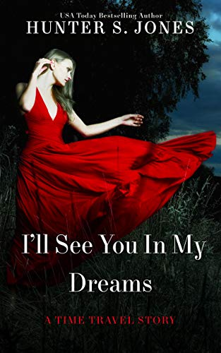 I'll See You in My Dreams (English Edition)