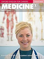 Oxford English for Careers Medicine 1 Student Book (Oxford English for Careers: Medicine 1)