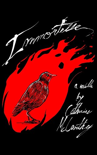 Immortelle by [Catherine McCarthy]