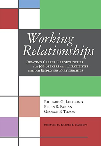 Working Relationships Creating Career Opportunities For Job Seekers With Disabilities Through Employer Partnerships