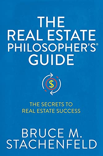 Real Estate Investing Books! - The Real Estate Philosopher's® Guide: The Secrets to Real Estate Success
