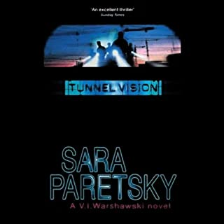 Tunnel Vision     A V.I. Warshawski Novel              By:                                                                                                                                 Sara Paretsky                               Narrated by:                                                                                                                                 Shannon Engemann                      Length: 12 hrs and 40 mins     88 ratings     Overall 3.3