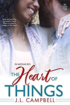 The Heart of Things (In Medias Res Book 2) by [J.L. Campbell]