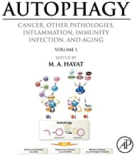 Autophagy: Cancer, Other Pathologies, Inflammation, Immunity, Infection, and Aging: Volume 1 - Molecular Mechanisms