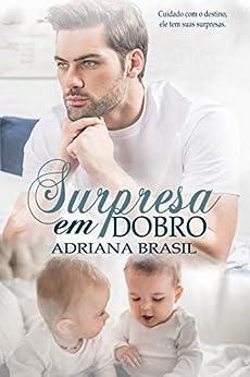 Surpresa em dobro por [Adriana  Brasil]