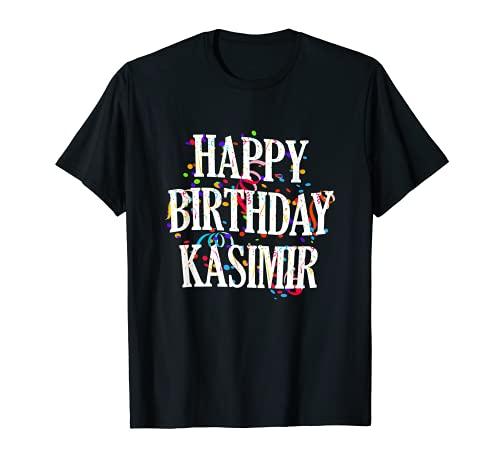 Hombre Happy Birthday Kasimir First Name Boys Colorful Bday Camiseta