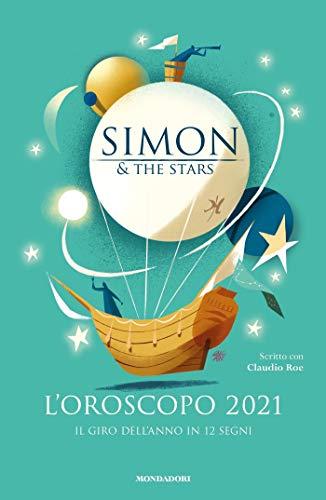 L'oroscopo 2021 - Il giro dell'anno in 12 segni (Italian Edition)