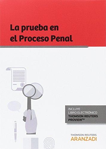 Prueba en el proceso penal,La (Monografía)