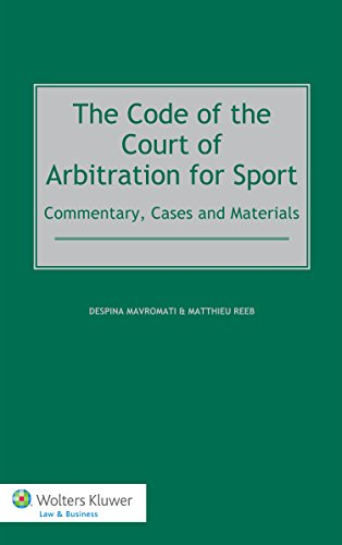 Compare Textbook Prices for The Code of the Court of Arbitration for Sport: Commentary, Cases and Materials  ISBN 9789041138736 by Despina Mavromati,Matthieu Reeb