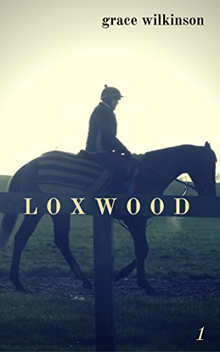 Loxwood: (Loxwood #1) (English Edition)