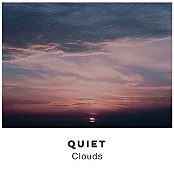 # Quiet Clouds