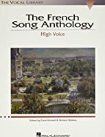 The French Song Anthology: High Voice (Vocal Library)