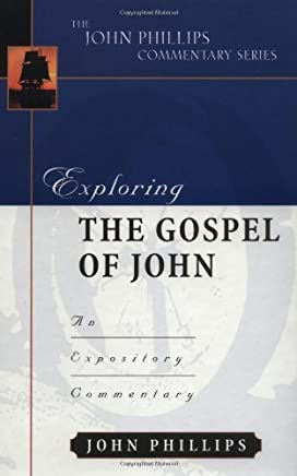 Exploring the gospel of john: An Expository Commentary
