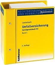 Unfallversicherung - Sozialgesetzbuch VII: Kommentar. Stand: August 2019, Gesamtwerk Inkl. 68. Lfg. (German Edition)