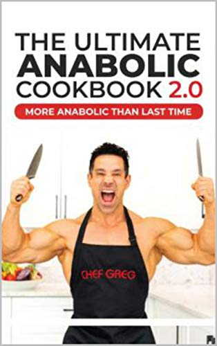 The Ultimate Anabolic Cookbook 2.0