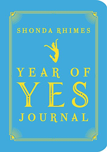 Download The Year of Yes Journal 1501163051
