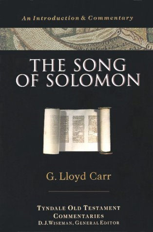 The Song of Solomon (Tyndale Old Testament Commentaries)