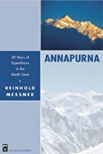 Annapurna: 50 Years of Expeditions in the Death Zone