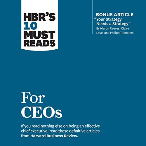 HBR's 10 Must Reads for CEOs cover art