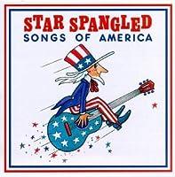 Star Spangled Songs of America