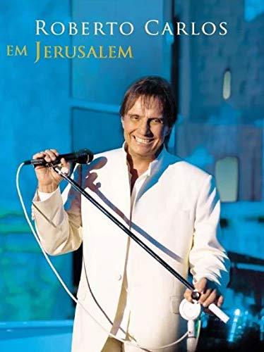 Roberto Carlos - Roberto Carlos Em Jerusalém [DVD]
