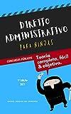 Direito Administrativo para Ninjas - 1ª Ed 2021 - [Concursos e OAB]: Teoria completa, Fácil e Objetiva (Col. Direito para Ninjas)