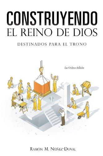 Construyendo El Reino De Dios Ebook Núñez Doval Ramón M Mx Tienda Kindle