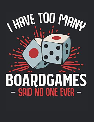 I Have To Many Boardgames Brettspiele Spieleabend: A4+ Softcover 120 beschreibbare karierte Seiten | 22 x 28 cm (8,5x11 Zoll)