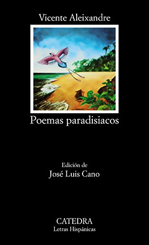 Poemas paradisiacos / Paradisaical Poems