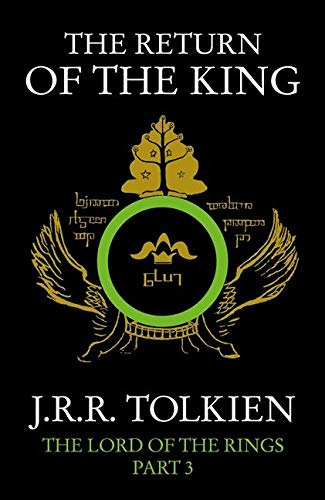 The Return of the King: J.R.R. Tolkien: Book 3 (The Lord of the Rings)