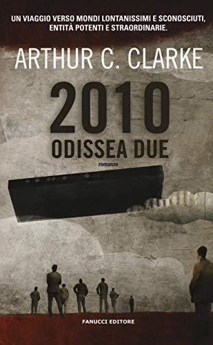 2010: odissea due by Arthur C. Clarke